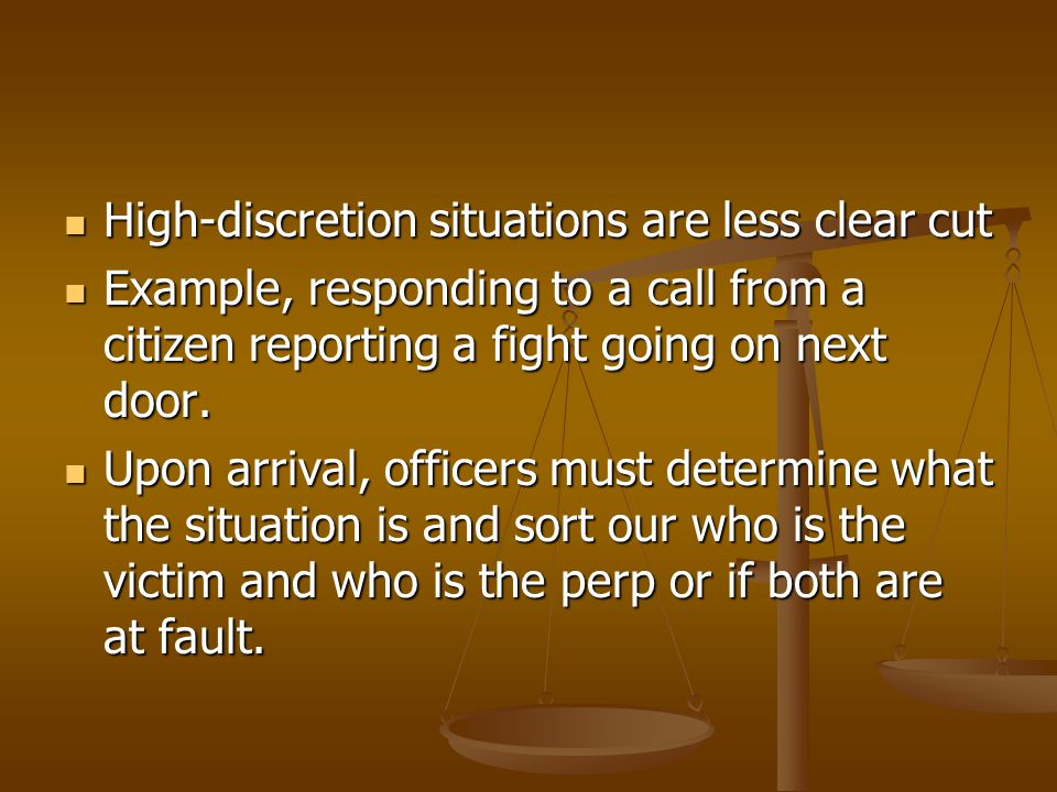 High-discretion situations are less clear cut
