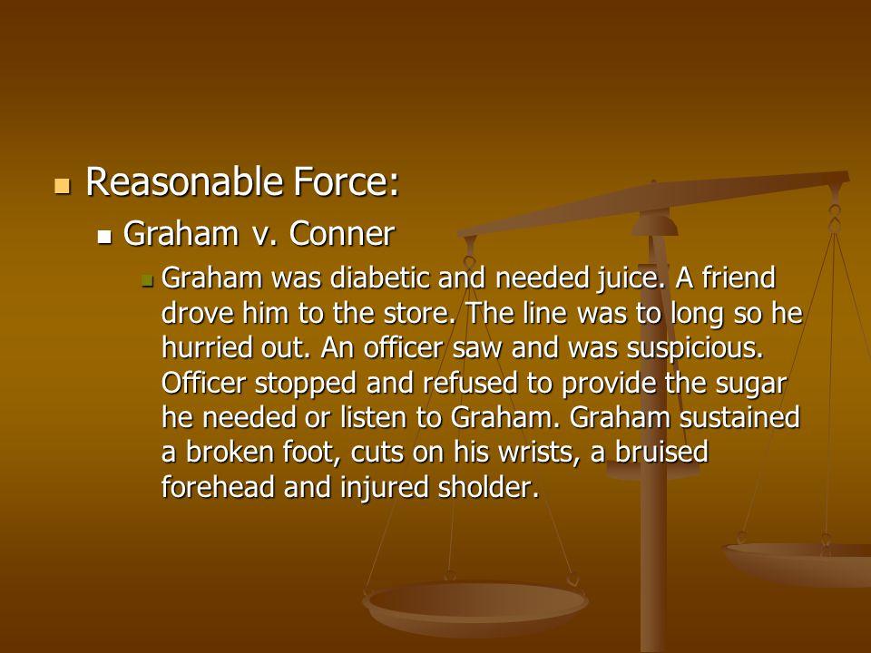 Reasonable Force: Graham v. Conner