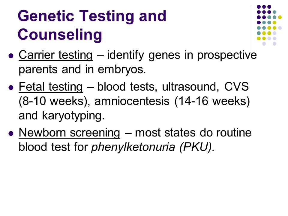 Genetic Testing and Counseling
