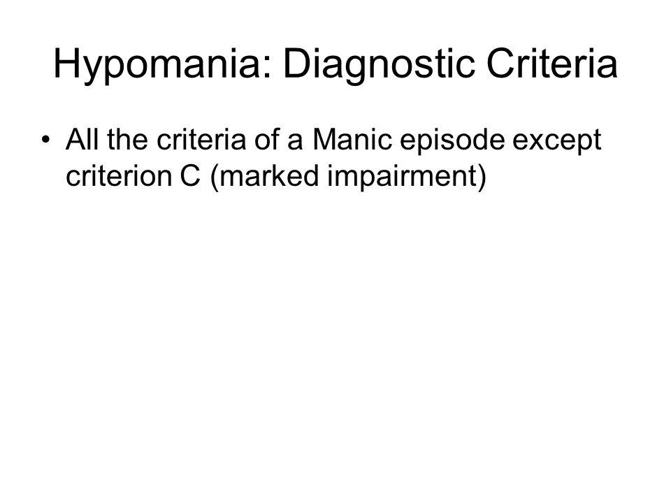 Hypomania: Diagnostic Criteria