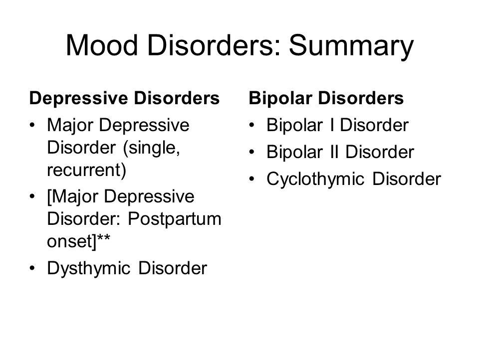 Mood Disorders: Summary