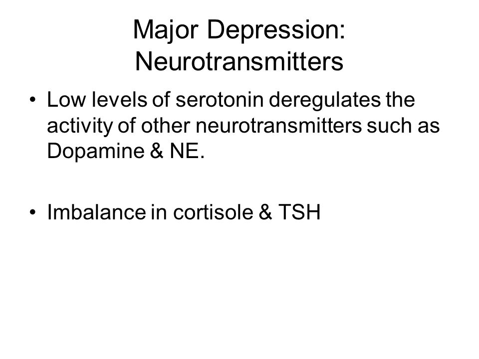 Major Depression: Neurotransmitters