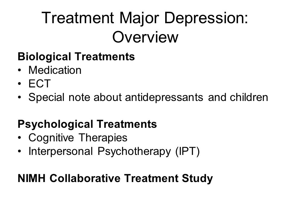 Treatment Major Depression: Overview