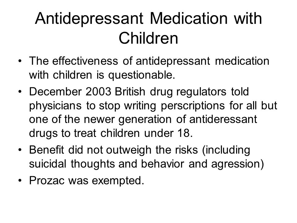 Antidepressant Medication with Children