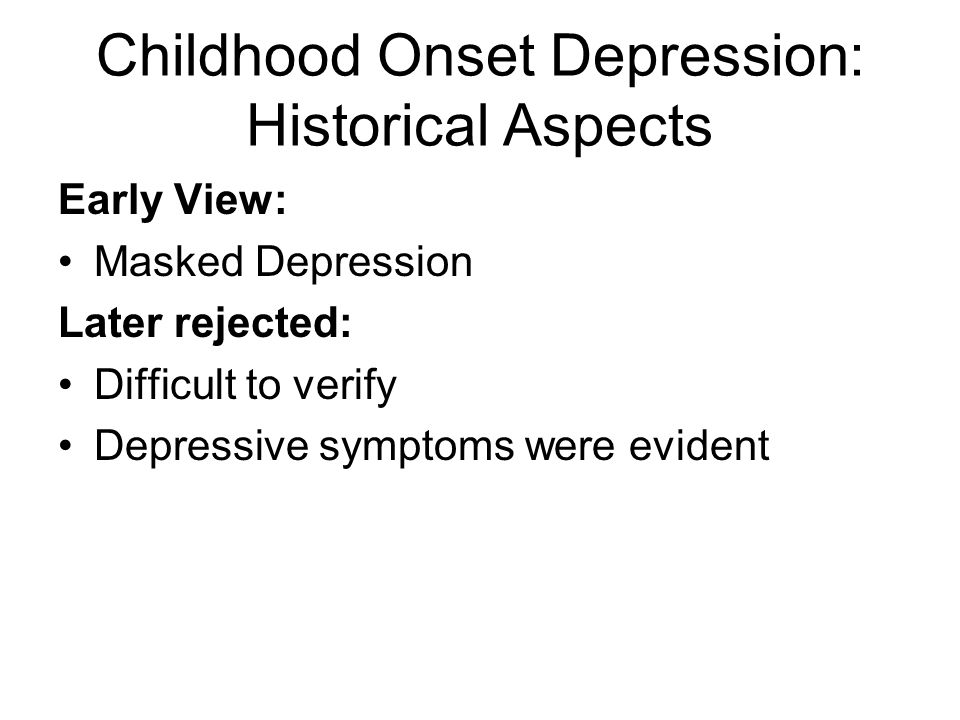 Childhood Onset Depression: Historical Aspects