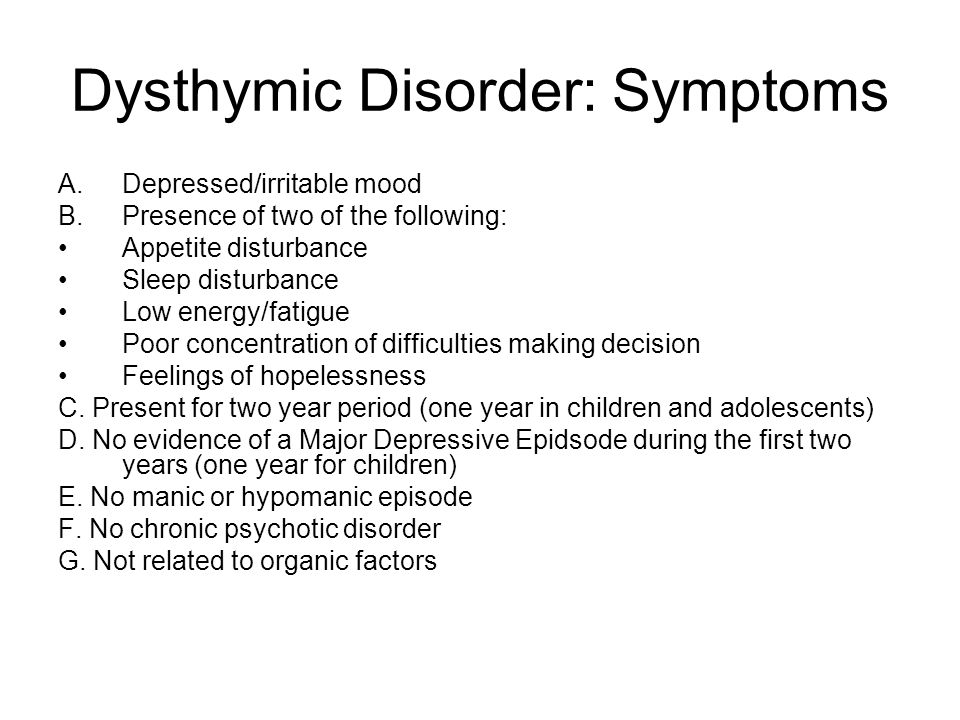 Dysthymic Disorder: Symptoms