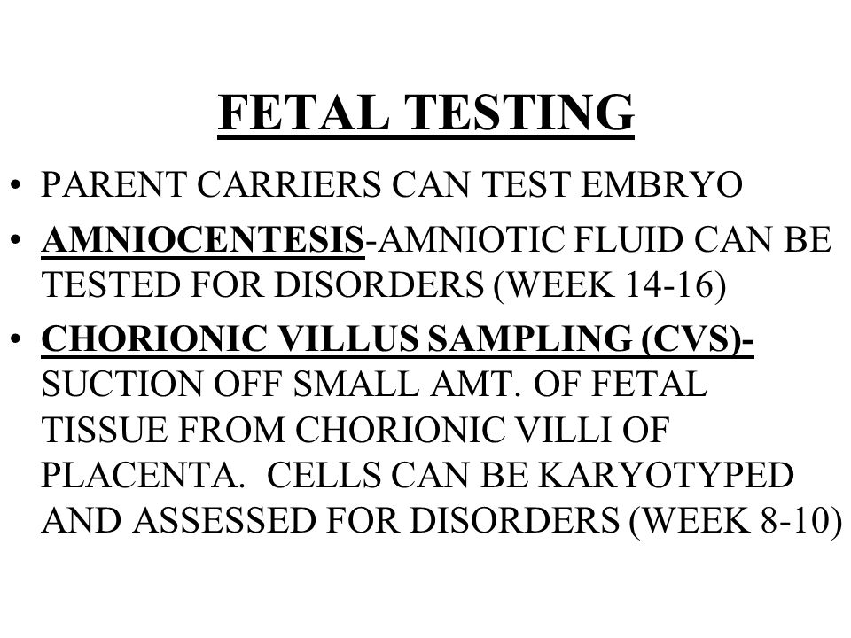 FETAL TESTING PARENT CARRIERS CAN TEST EMBRYO