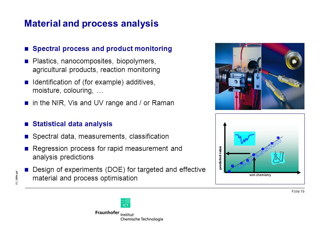 Material and process analysis