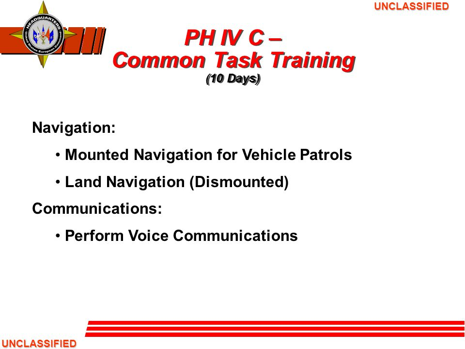 PH IV C – Common Task Training (10 Days)