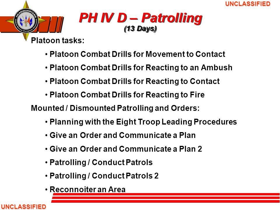 PH IV D – Patrolling (13 Days)