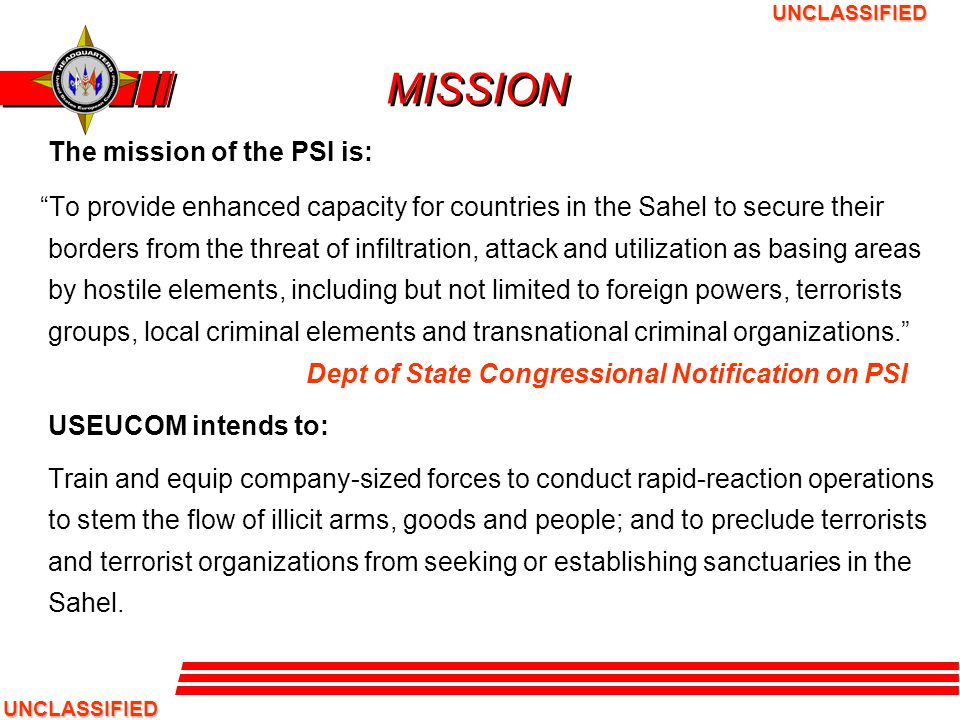 MISSION The mission of the PSI is: