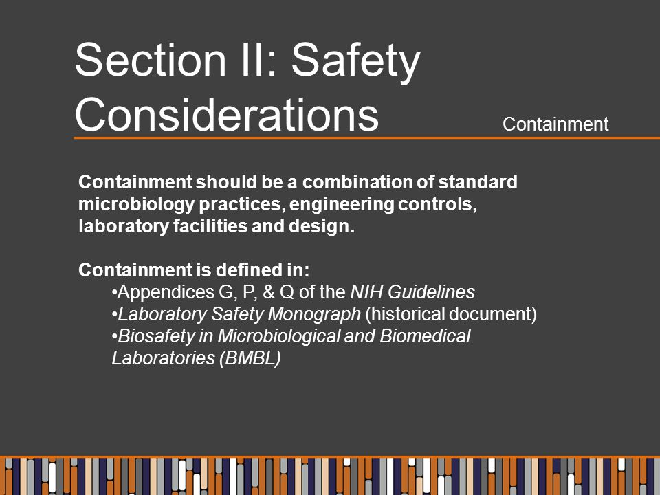 Section II: Safety Considerations Containment
