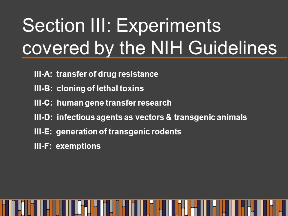 Section III: Experiments covered by the NIH Guidelines