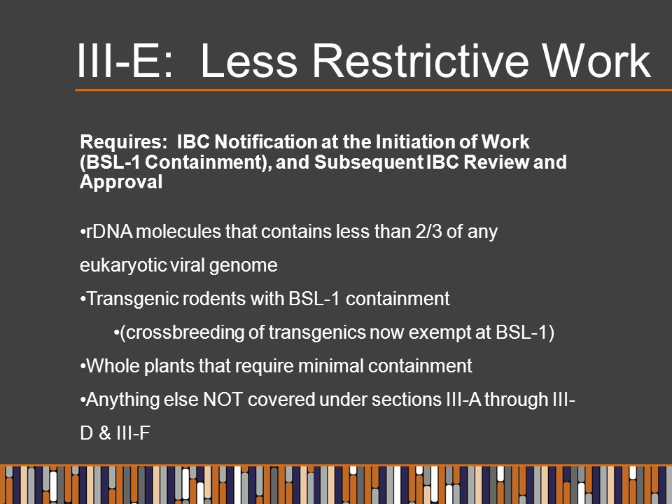 III-E: Less Restrictive Work