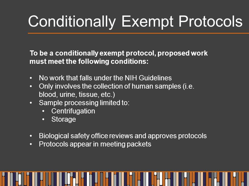 Conditionally Exempt Protocols