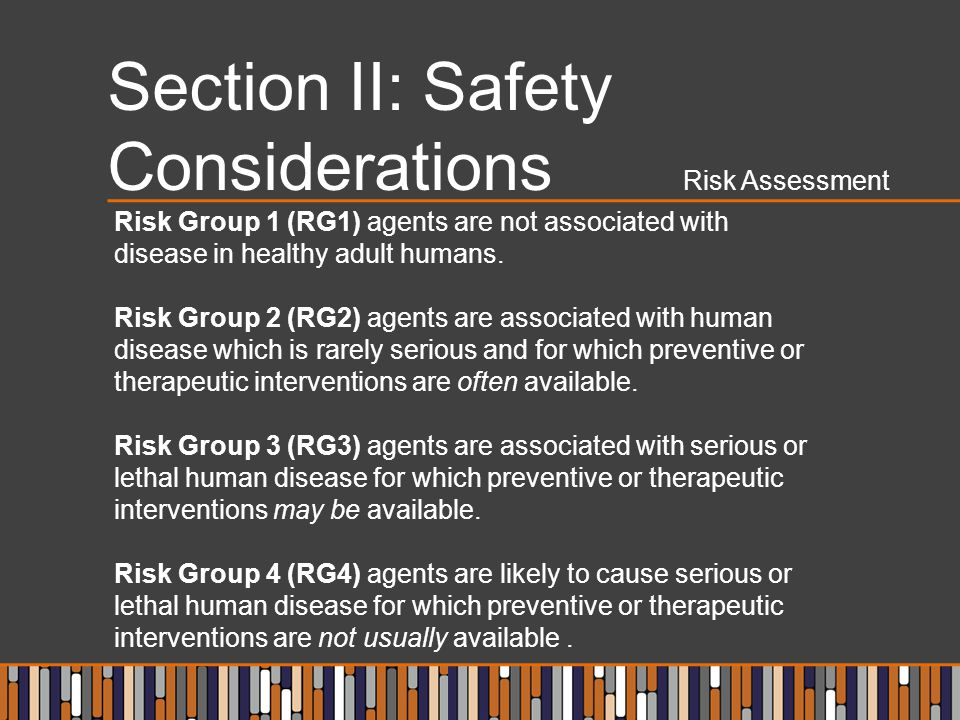 Section II: Safety Considerations Risk Assessment