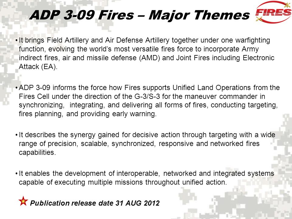 ADP 3-09 Fires – Major Themes