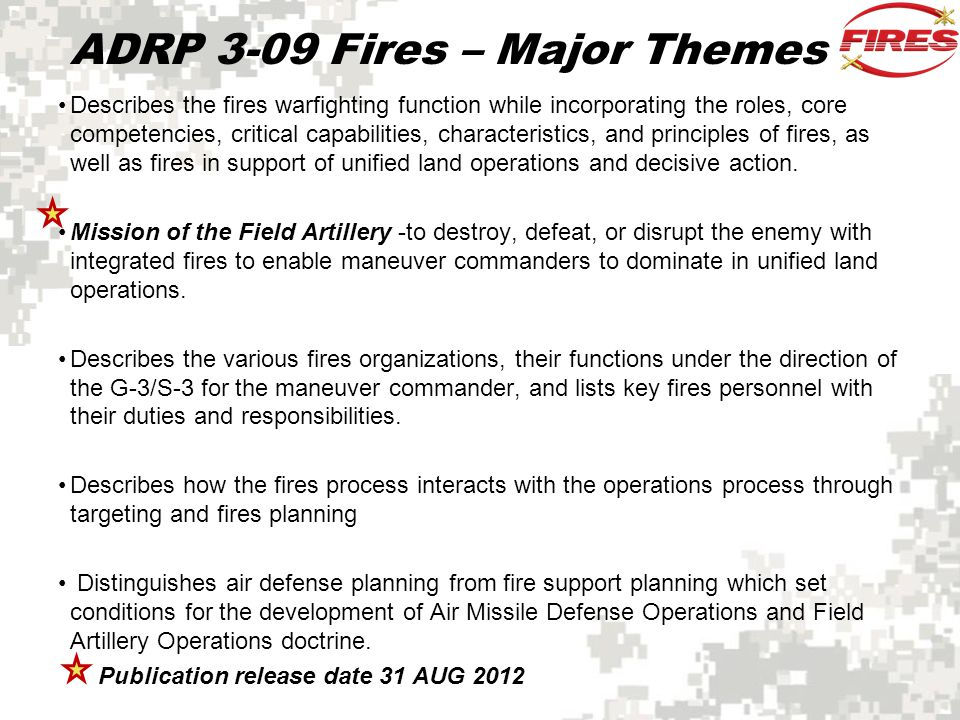 ADRP 3-09 Fires – Major Themes