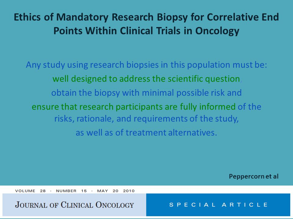 Ethics of Mandatory Research Biopsy for Correlative End Points Within Clinical Trials in Oncology