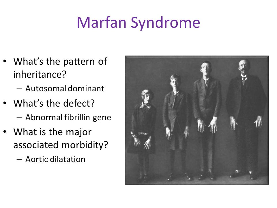 Marfan Syndrome What's the pattern of inheritance What's the defect
