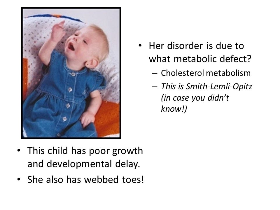 Her disorder is due to what metabolic defect