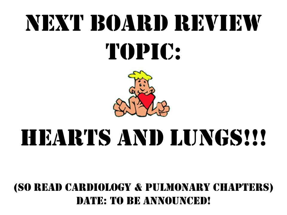 Next Board Review Topic: