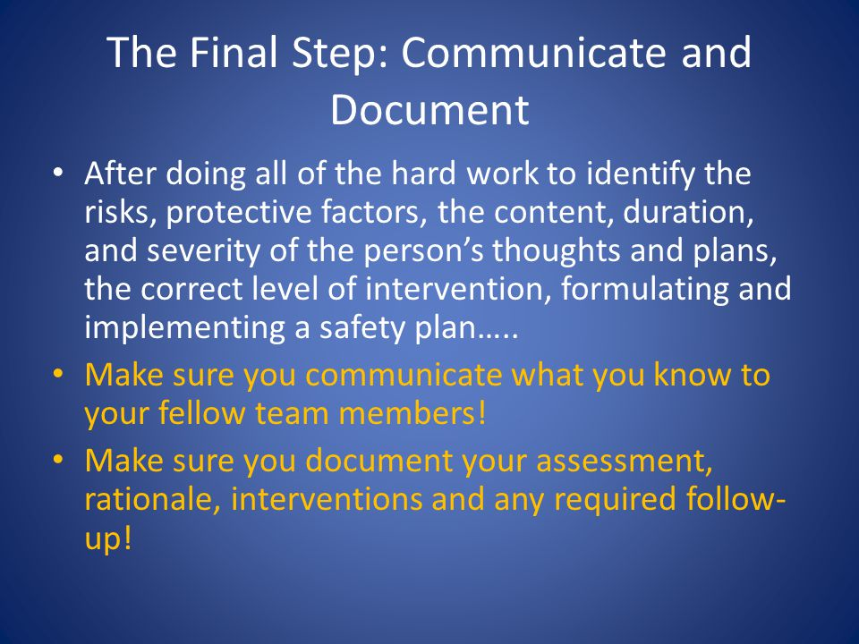 The Final Step: Communicate and Document