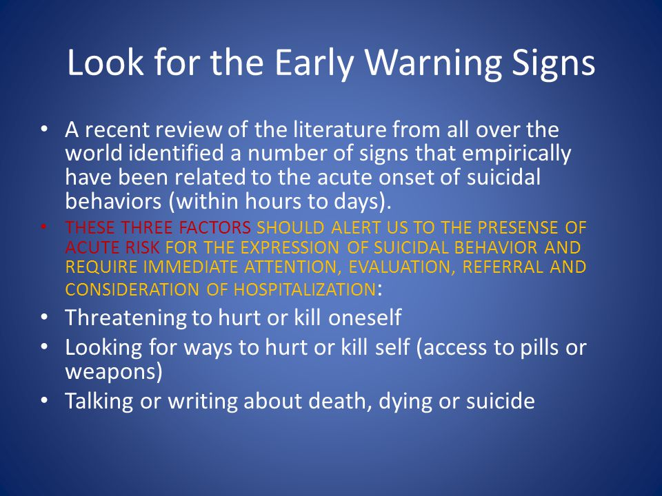 Look for the Early Warning Signs