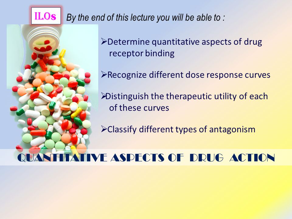QUANTITATIVE ASPECTS OF DRUG ACTION