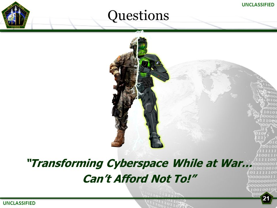 Transforming Cyberspace While at War…