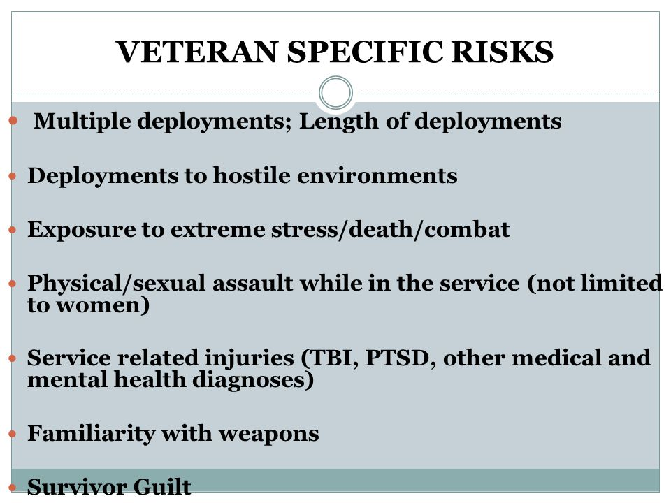 VETERAN SPECIFIC RISKS