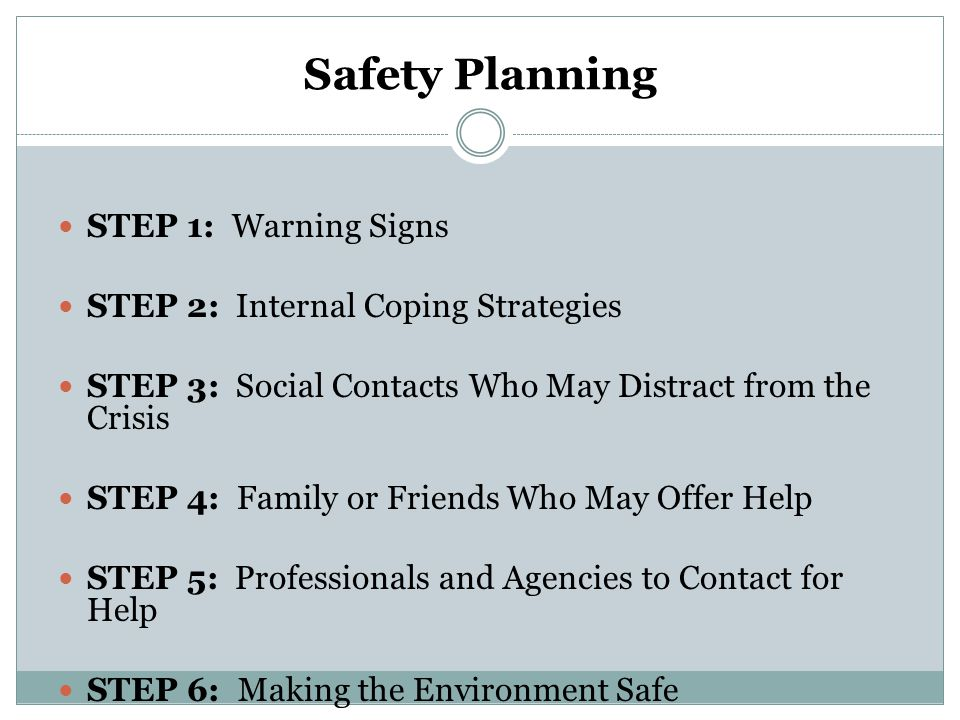 Safety Planning STEP 1: Warning Signs
