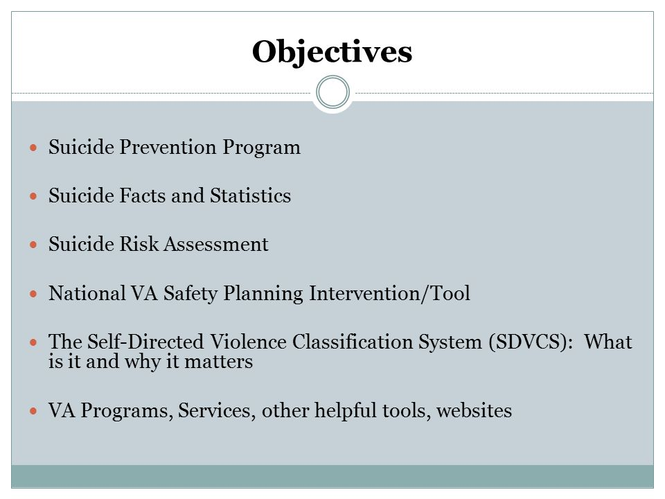 Objectives Suicide Prevention Program Suicide Facts and Statistics