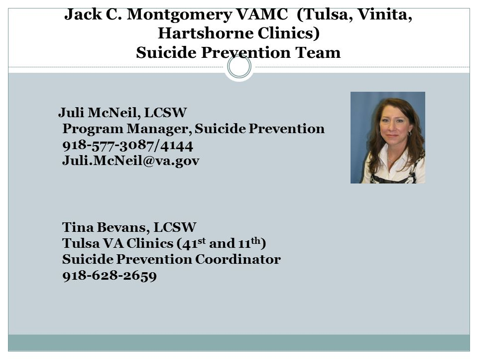 Jack C. Montgomery VAMC (Tulsa, Vinita, Hartshorne Clinics) Suicide Prevention Team