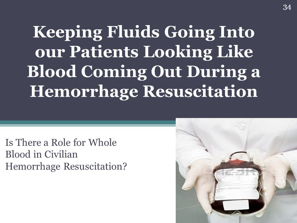 Is There a Role for Whole Blood in Civilian Hemorrhage Resuscitation