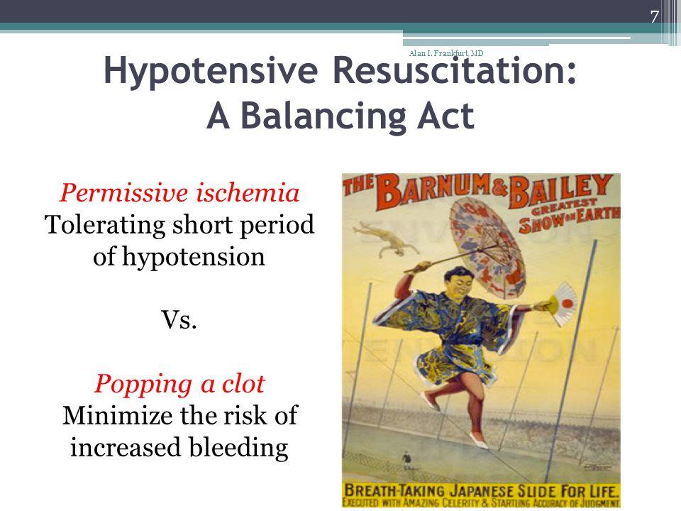 Hypotensive Resuscitation: A Balancing Act