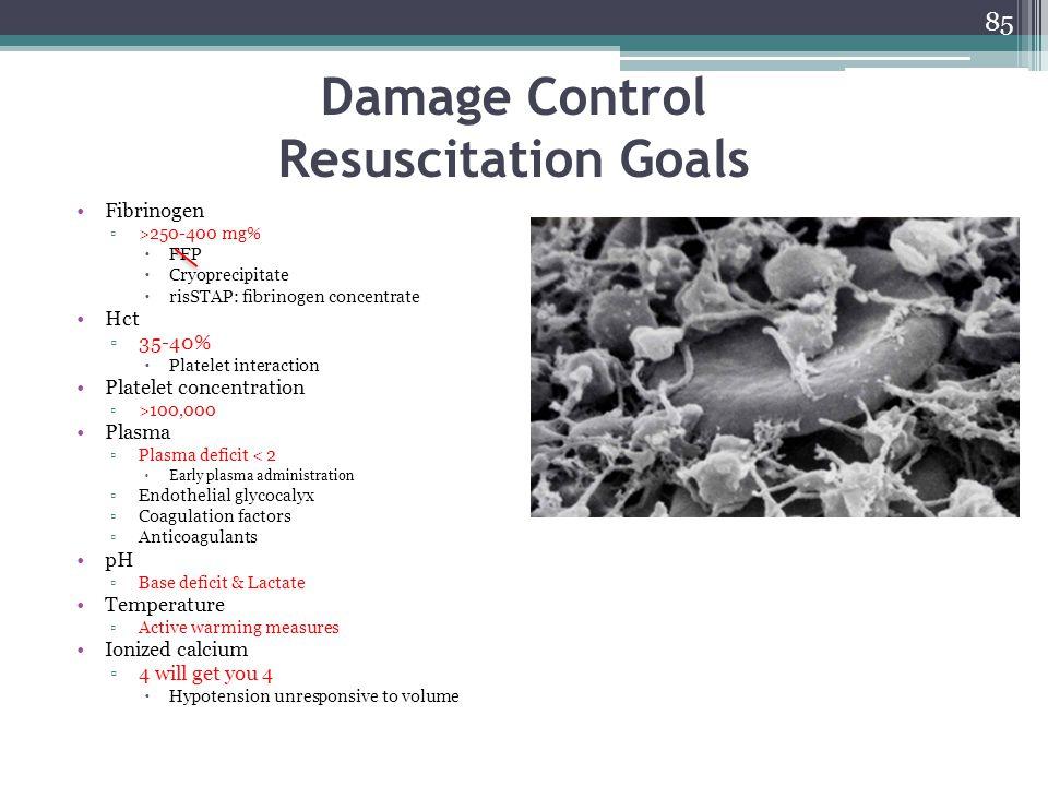 Damage Control Resuscitation Goals