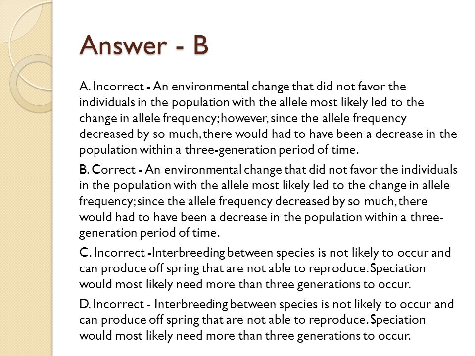 Answer - B