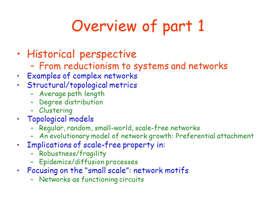 Overview of part 1 Historical perspective
