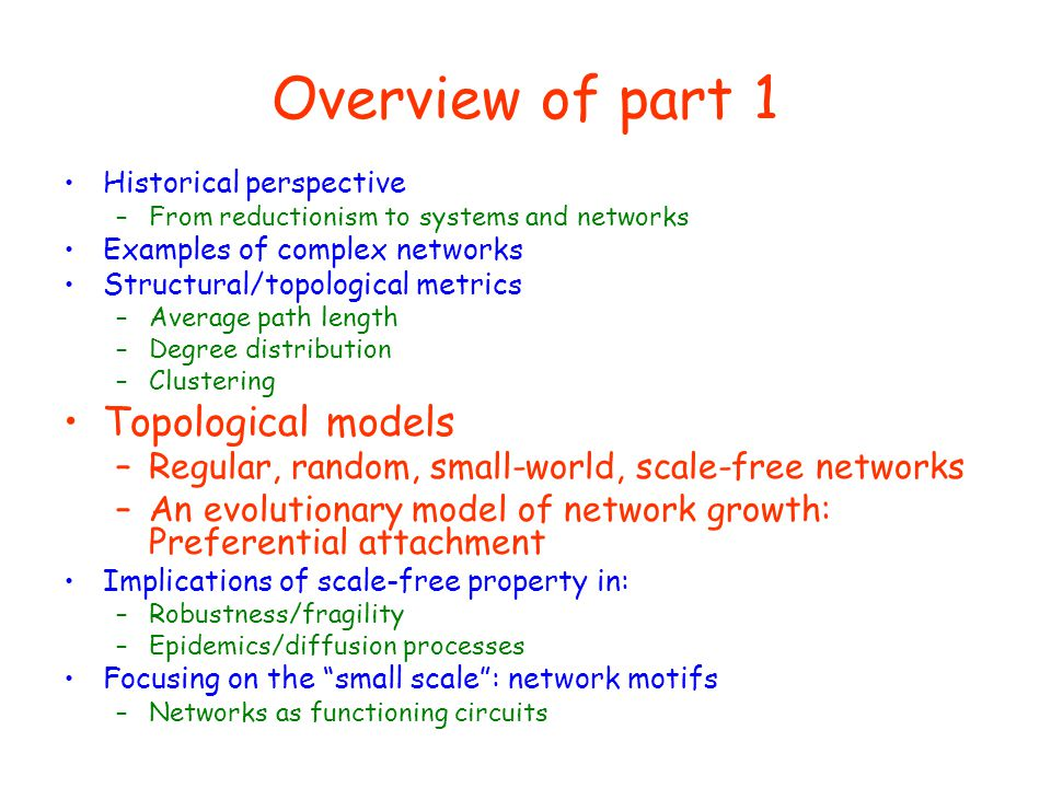 Overview of part 1 Topological models