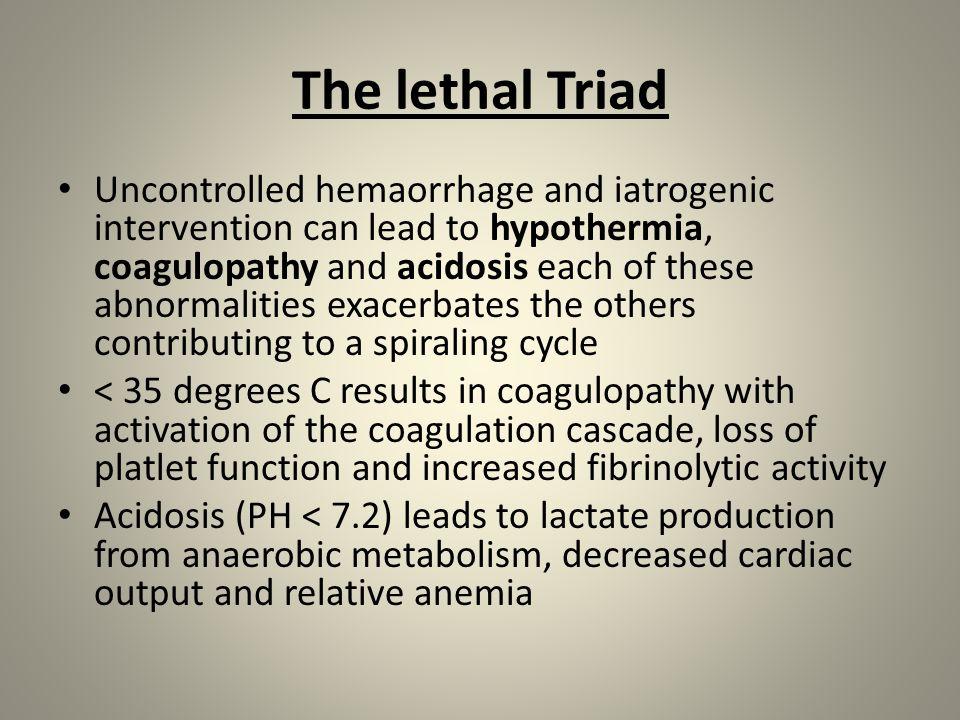 The lethal Triad