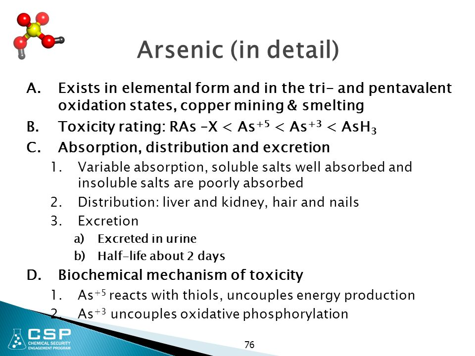 Arsenic (in detail) Exists in elemental form and in the tri- and pentavalent oxidation states, copper mining & smelting.