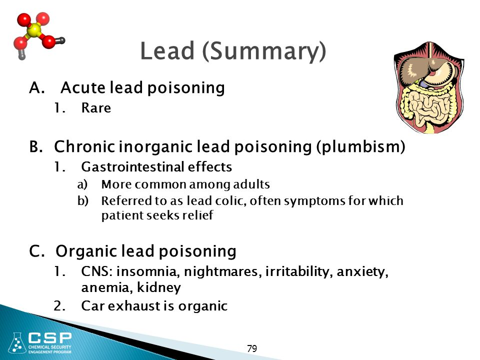 Lead (Summary) A. Acute lead poisoning