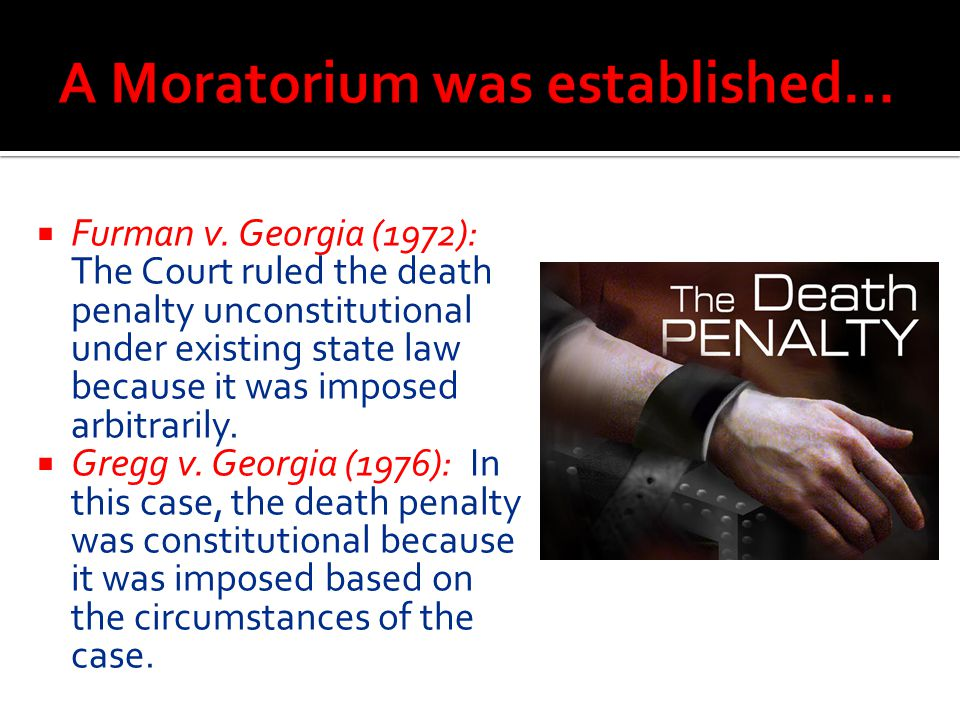 A Moratorium was established…