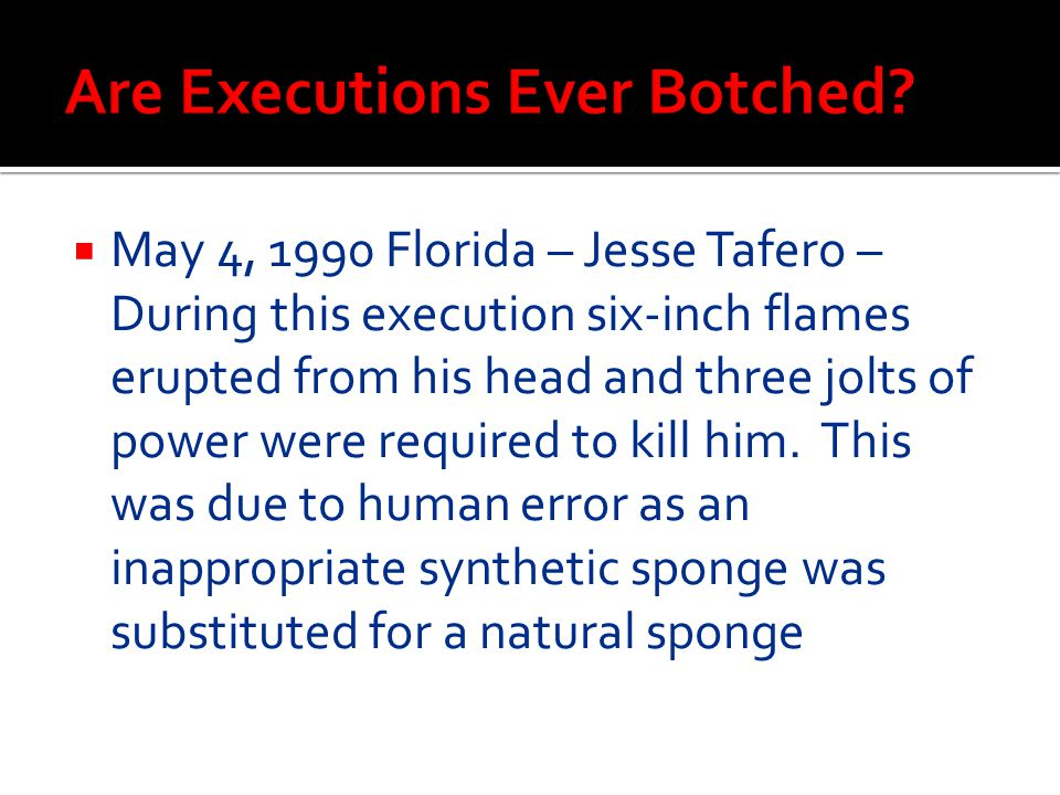Are Executions Ever Botched