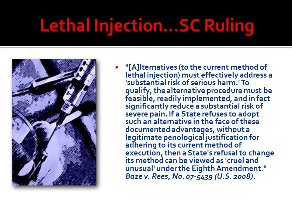 Lethal Injection…SC Ruling
