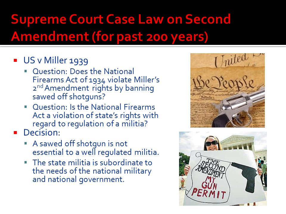 Supreme Court Case Law on Second Amendment (for past 200 years)