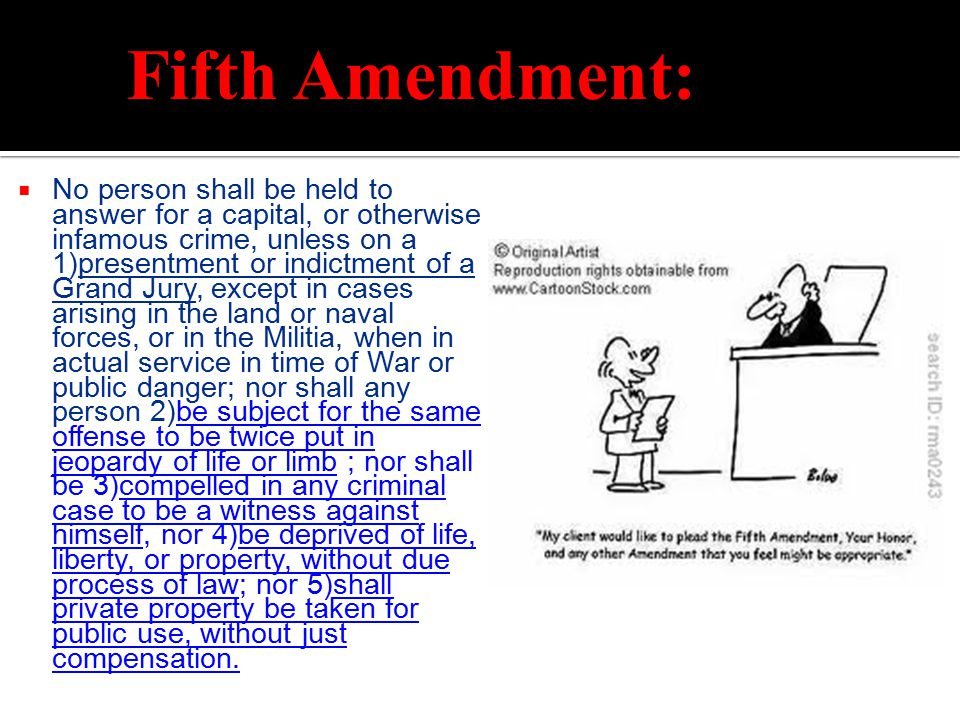 Fifth Amendment: