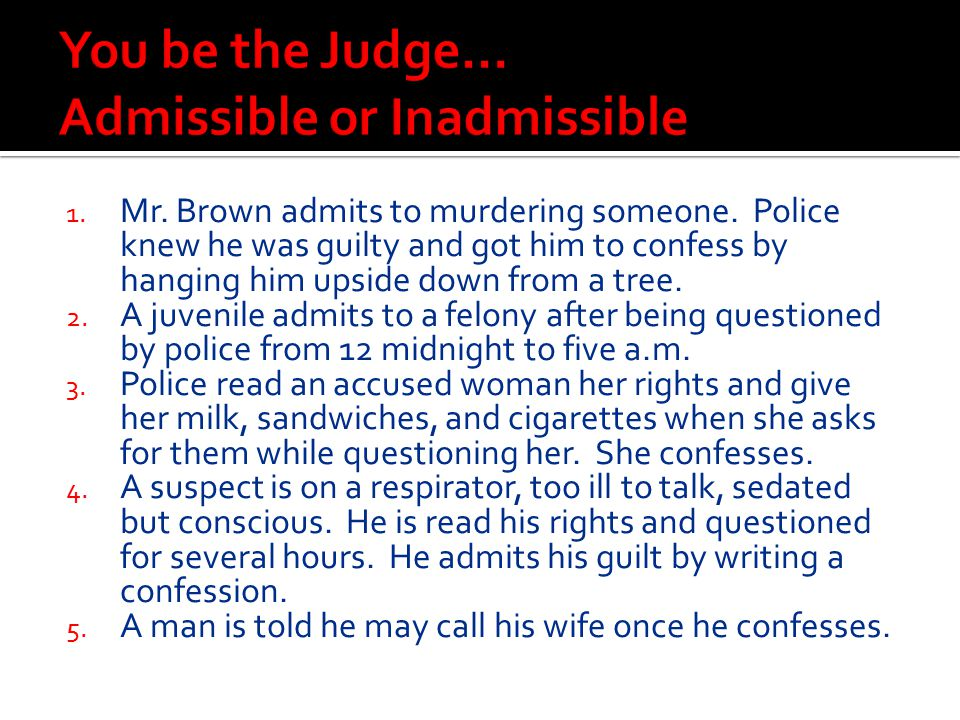 You be the Judge… Admissible or Inadmissible