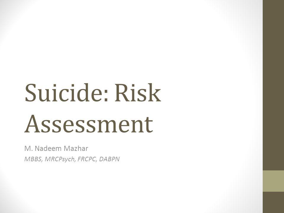 Suicide: Risk Assessment